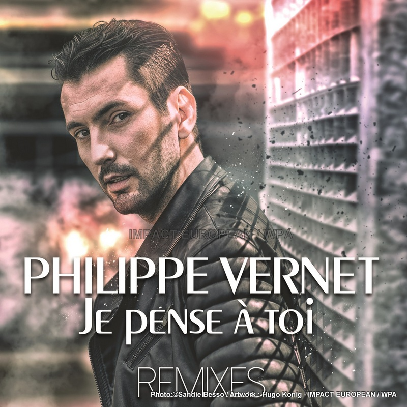 """The singer Philippe Vernet creates the surprise with his new individual """"I think of you – Remixes"""""""